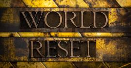 Globaliści planują Wielki Reset