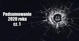 Czarne Lustro, czyli podsumowanie 2020 roku cz.1